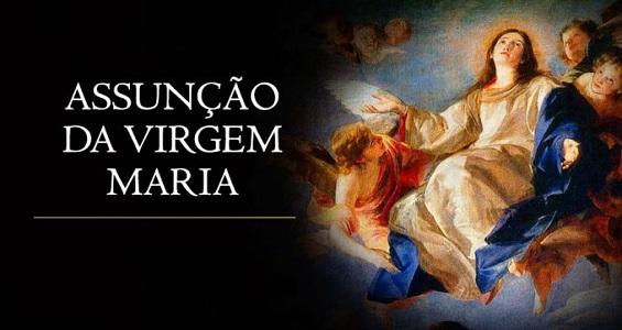 Na liturgia da Solenidade da Assunção de Maria, padre Carlito fala do amor filial