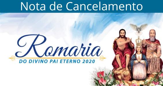 Nota de Cancelamento da Romaria do Divino Pai Eterno 2020