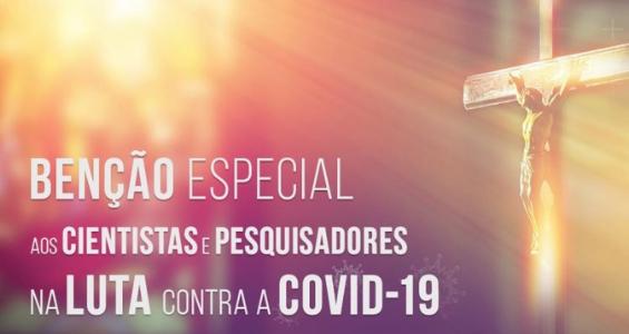 Presidente da Comissão para a Cultura e Educação da CNBB confere uma benção especial aos cientistas e pesquisadores da Covid-19