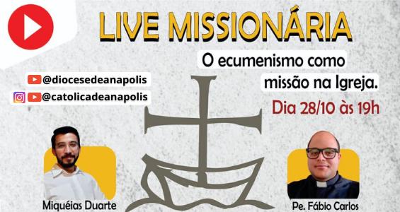 Neste mês de outubro, Diocese de Anápolis e Faculdade Católica realizam Live Missionária