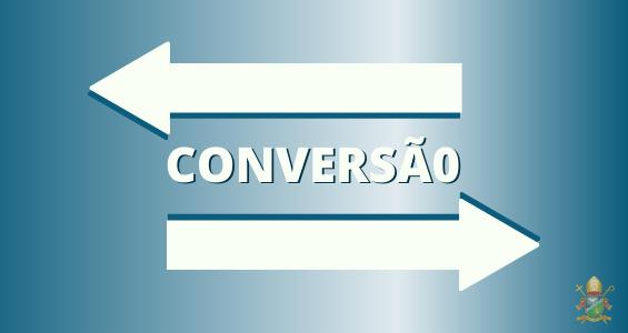 """3º Domingo do Tempo Comum: """"A conversão exige a aceitação do Evangelho"""""""